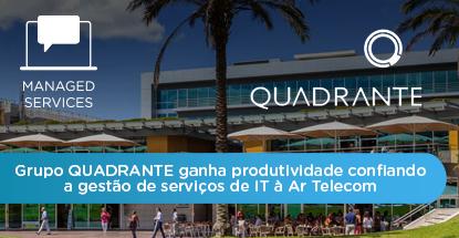 Caso de sucesso Grupo Quadrante